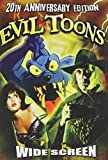 Evil Toons: 20th Anniversary Edition [DVD] [1992] [Region 1] [US Import] [NTSC]