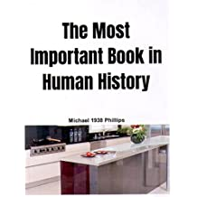 The Most Important Book in Human History (English Edition)