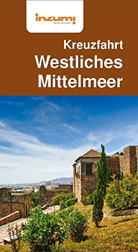 Kreuzfahrt Westliches Mittelmeer Buch & App (Cruise Top Lines)