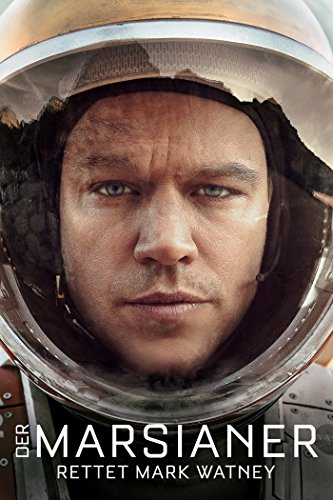 Der Marsianer - Rettet Mark Watney Film