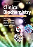 Clinical Biochemistry: An Illustrated Colour Text, 5e