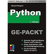 Python Ge-Packt: Die Referenz (mitp Ge-Packt)