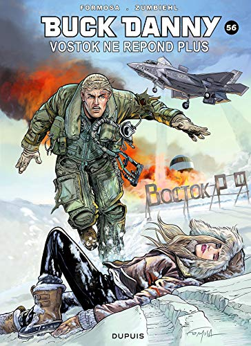 Buck Danny - tome 56 - Vostok ne répond plus...