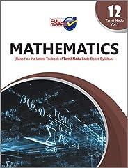 Mathematics  (Based on the Latest Textbook of Tamil Nadu State Board Syllabus) Class 12 - Vol.1
