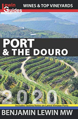 Port & the Douro (Guides to Wines and Top Vineyards, Band 17)