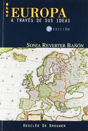 Europa a través de sus ideas por Sonia Reverter Bañón