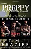 Preppy, The Life & Death of Samuel Clearwater: The Complete Trilogy