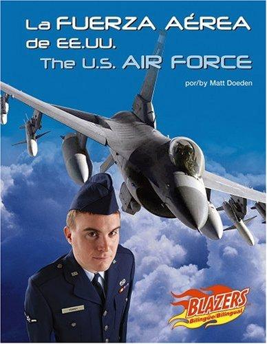 La Fuerza Aerea de Ee.Uu. (Blazers Bilingual) por Matt Doeden