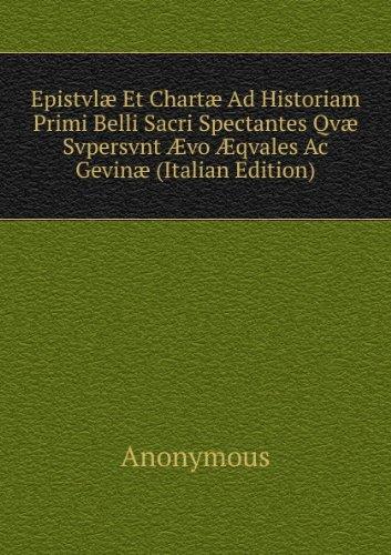 epistvla-et-charta-ad-historiam-primi-belli-sacri-spectantes-qva-svpersvnt-a-vo-a-qvales-ac-gevina-i
