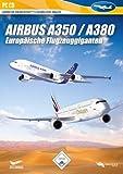 Flight Simulator X - Airbus A350 / A380 Europäische Flugzeuggiganten