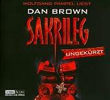 Sakrileg: Ungekürzte Lesung - Dan Brown