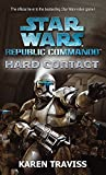 Star Wars Republic Commando: Hard Contact (Star Wars Republic Commando 1)