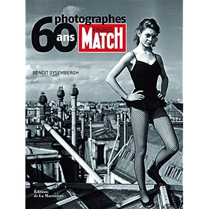 Paris Match 60 ans, 60 Photographes