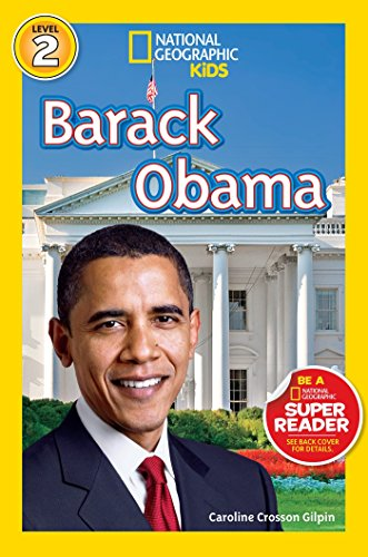 Barack Obama (National Geographic Readers, Level 2) por Caroline Crosson Gilpin