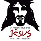 La Fresque Musicale Jésus, de Na...