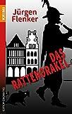 Das Rattenorakel (Krimi) von Jürgen Flenker