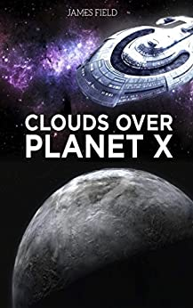 Clouds over Planet X (The Cloud Brothers Book 3) by [Field, James]