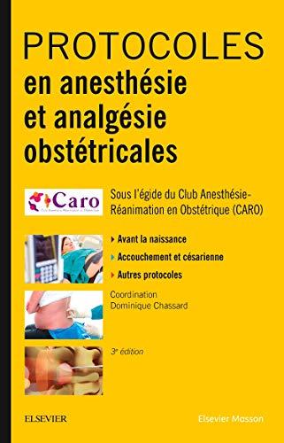 Protocoles en anesthésie et analgésie obstétricales par Club d'Anesthésie Réanimation Obstétricale