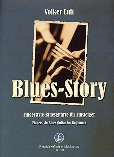 Blues Story - Fingerstyle-Bluesgitarre für Einsteiger: Gitarre; 3 (Economics as Social Theory)