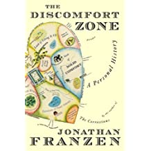The Discomfort Zone: A Personal History by Jonathan Franzen (2007-08-21)