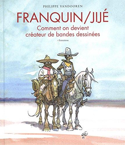 Franquin/Jijé – Comment on devient créateur de bandes dessinées - tome 1 - Franquin, Jijé, Comment on devient créateur de bandes dessinées par André Franquin