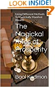 #6: The Magickal Rites of Prosperity: Using  Different Methods To Magickally Manifest Wealth