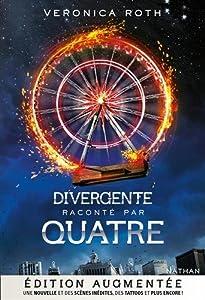 """Afficher """"Divergente raconté par Quatre : tome 4"""""""