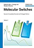 [(Molecular Switches)] [Edited by Ben L. Feringa ] published on (September, 2011)