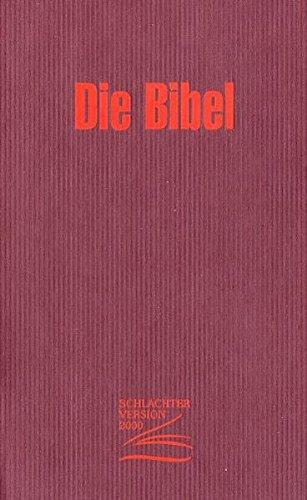 Die Bibel - Schlachter Version 2000: Efalin - rot