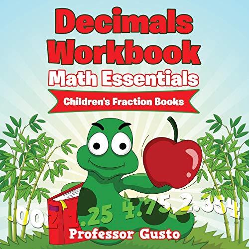 Decimals Workbook Math Essentials: Children's Fraction Books