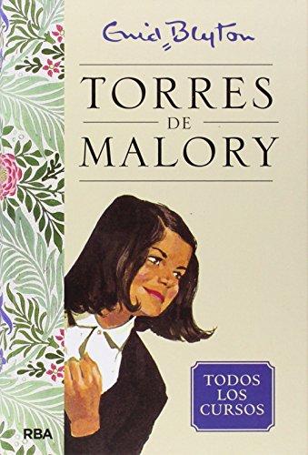 Torres de Malory. Todos los cursos (INOLVIDABLES)