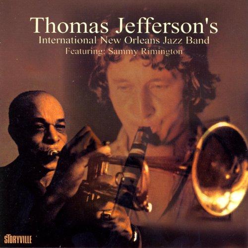 Thomas Jefferson S International New Orleans Jazz Band By