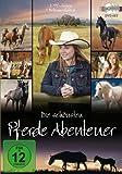 Die schönsten Pferde Abenteuer [3 DVDs]