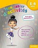 Mon cahier d'activités danseuse - 5- 6 ans