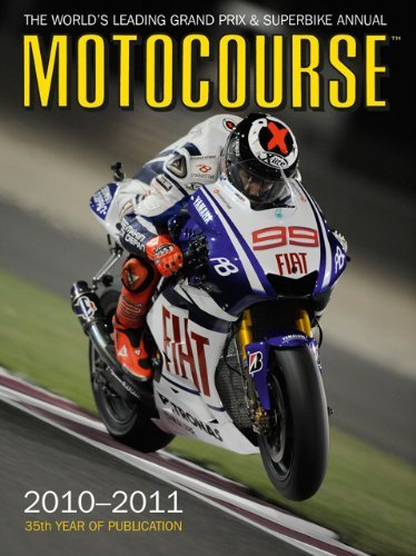 Motocourse 2010/2011: The World's Leading Grand Prix and Superbike Annual by Michael Scott (1-Dec-2010) Hardcover