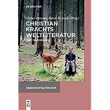 Christian Krachts Weltliteratur: Eine Topographie (Gegenwartsliteratur)