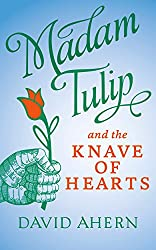Madam Tulip and the Knave of Hearts