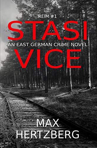 Stasi Vice by Max Hertzberg