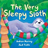 The Very Sleepy Sloth by Andrew Murray (2009-06-01)