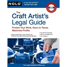 The Craft Artist's Legal Guide: Protect Your Work, Save On Taxes, Maximize Profits by Richard Stim (2010-05-10)