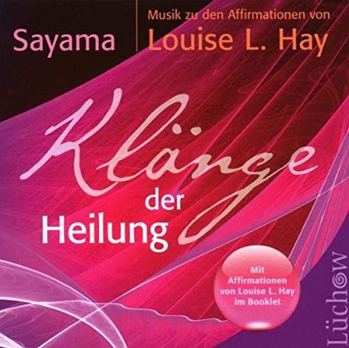 Klänge der Heilung: MusikzudenAffirmationenvonLouiseHay (Louise Hay Audio Cd)