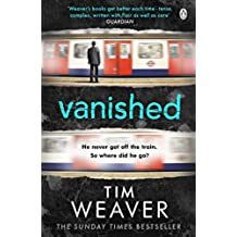 Vanished: He disappeared and someone knows why . . . Find out who in this EDGE-OF-YOUR-SEAT THRILLER (David Raker Series)
