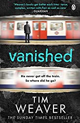 Vanished: He disappeared and someone knows why . . . Find out who in this EDGE-OF-YOUR-SEAT THRILLER (David Raker Series Book 3)