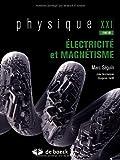 Physique XXI - Tome B, Electricité et magnétisme