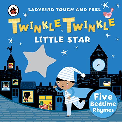 Twinkle, Twinkle Little Star. Ladybird Touch And F (Ladybird Touch & Feel...