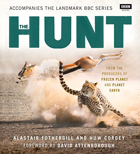 The Hunt por Alastair Fothergill