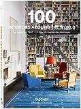 #8: 100 Interiors Around the World (Bibliotheca Universalis)