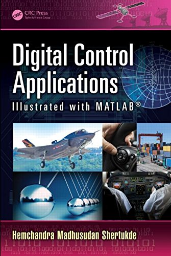 Digital Control Applications Illustrated with Matlab(r)
