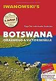 Botswana - Okavango & Victoriafälle - Reiseführer von Iwanowski: Individualreiseführer mit Extra-Reisekarte und Karten-Download (Reisehandbuch) -