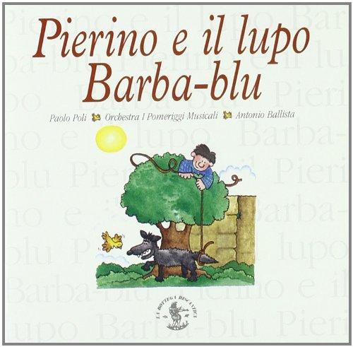 Pierino E Il Lupo/Barbablu